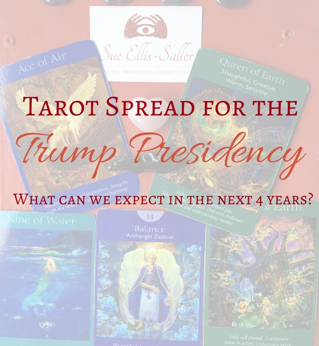 Tarot Spread for Trump Presidency – What's Going To Happen In The Next 4 Years