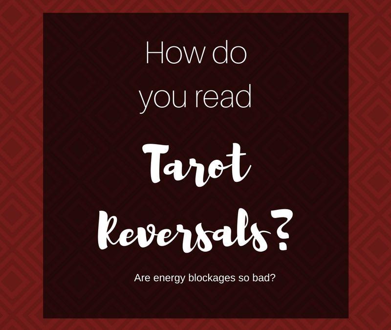 How Do You Read Tarot Reversals?