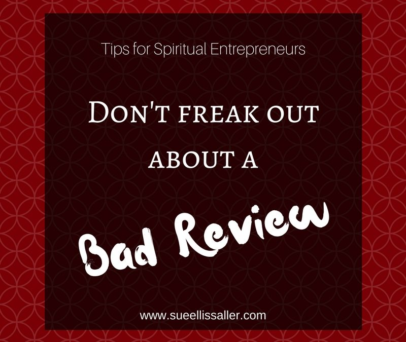 Don't Freak Out About A Bad Review